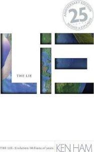 The Lie Ken Ham